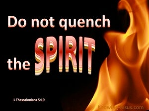 1 Thessalonians 5:19 Do Not Quench The Spirit (pink)