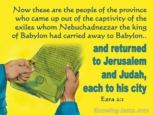 Ezra 2:1 These Are Those Who Came Out Of Exile (yellow)