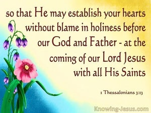 1 Thessalonians 3:13 Establish Your Heart WIthout Blame In Holiness (yellow)