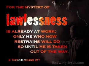 2 Thessalonians 2:7 The Mystery Of Lawlessness Is Already At Work (red)