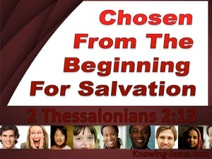 2 Thessalonians 2:13 Chosen From The Beginning red