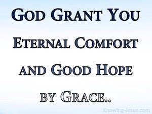 2 Thessalonians 2:16 Eternal Comfort And Good Grace (white)
