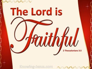 2 Thessalonians 3:3 The Lord Is Faithful Who Will Establish You (red)