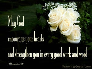 2 Thessalonians 2:17 May God Encourage Your Hearts (black)