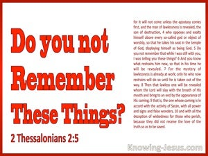 2 Thessalonians 2:5 Do You Not Remember These Things (white)