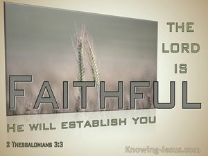 2 Thessalonians 3:3 The Lord Is Faithful He Will Establish You (sage)