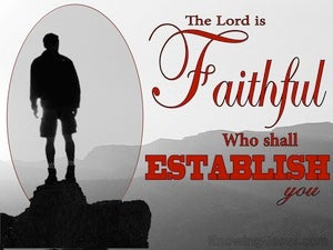 2 Thessalonians 3:3 The Lord Is Faithful Who Will Establish You (gray)
