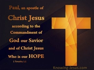 1 Timothy 1:1 Paul Apostle of Christ as Commanded By God (black)
