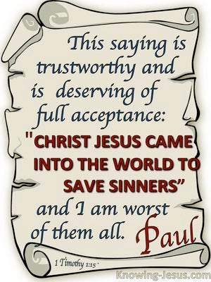 1 Timothy 1:15 Christ Jesus Came Into The World To Save Sinners (beige)