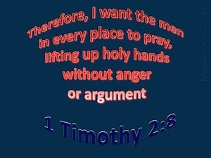 1 Timothy 2:8 Lift Up Holy Hands (blue)