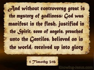1 Timothy 3:16 Great Is The Mystery Of Godliness (brown)