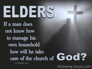 1 Timothy 3:5 Elders Must Manage Their Own Household (gray)