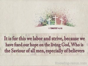 1 Timothy 4:10 The Living God Is The Saviour Of All Men (beige)