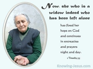 1 Timothy 5:5 She Who Is A Widow Indeed (white)