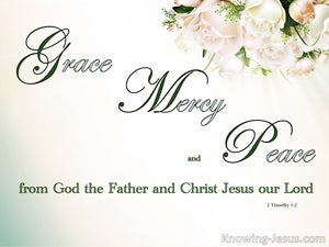 2 Timothy 1:2 To Timpthy Grace, Mercy And Peace beige