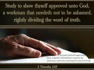 2 Timothy 2:15 Study To Show Yourself Approved brown