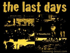 2 Timothy 3:1 Perilous Time Shall Come (yellow)