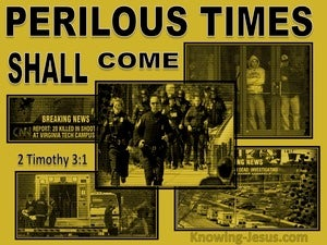 2 Timothy 3:1 Perilous Time Shall Come yellow