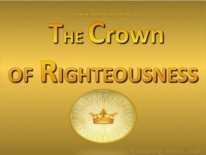 2 Timothy 4:8 The Crown Of Righteousness gold