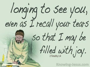 2 Timothy 1:4 Longing To See And Filled With Joy (sage)