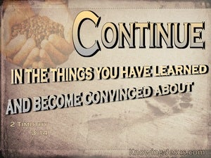 2 Timothy 3:14 Continue In The Things You Have Learned (beige)