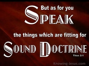 Titus 2:1 Speak Only Sound Doctrine (red)