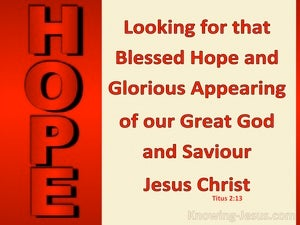 Titus 2:13 Looking For That Blessed Hope red