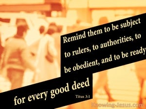 Titus 3:1 Be Obedient And Subject To Authority yellow
