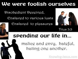 Titus 3:5 We Also Were Foolish Ourselves black