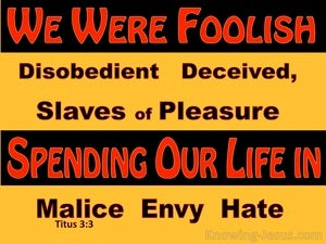 Titus 3:5 We Also Were Foolish Ourselves yellow