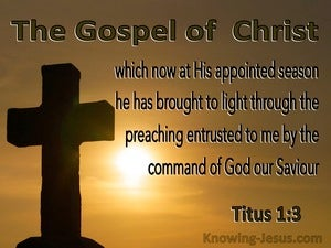Titus 1:3 The Gospel Of Christ (orange)