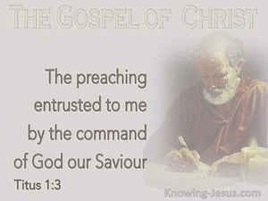 Titus 1:3 The Preaching Entrusted To Me (gray)