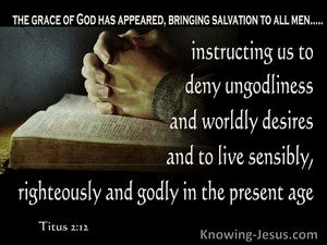 Titus 2:12 Deny Ungodliness Live Righteously (beige)