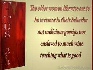 Titus 2:3 The Older Women Are To Be Reverent (red)