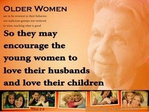 Titus 2:4 Encourage The Younger Women (orange)