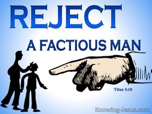Titus 3:10 Reject A Fractious Man (blue)