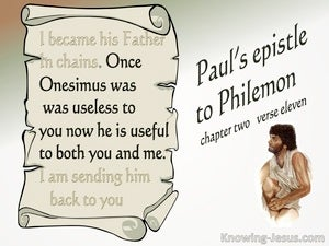 Philemon 1:11 Once Onesimus was Useless. Now He is Useful (beige)