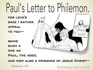 Philemon 1:9  For Loves Sake I Appeal To You (white)