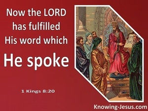 1 Kings 8:20 The Lord Has Fulfilled His Word (red)