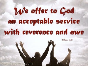 Hebrews 12:28 An Acceptable Service red