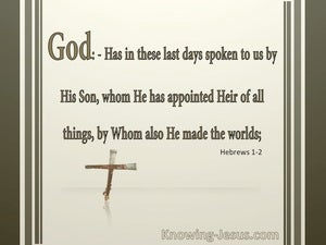 Hebrews 1:2 Jesus Is Appointed Heir Of All Things:beige