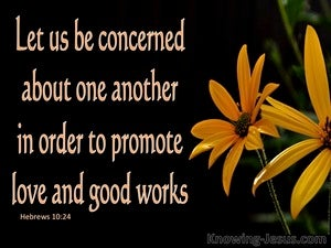 Hebrews 10:24 Promote Love And Good Works  black