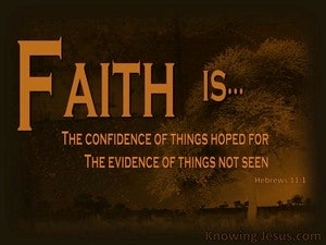 Faith Is... (devotional) - Hebrews 11:1