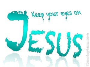 Hebrews 12:2 Keep Your Eyes Upon Jesus white