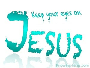 Christian Beware (devotional) Hebrews 12-2 Keep Your Eye on Jesus (green)
