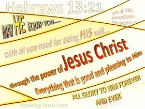 Hebrews 13:21 May He Equip You yellow