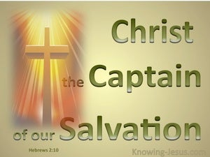 Hebrews 2:10 Captain of Our Salvation green