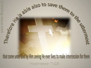 Hebrews 7:25 He Is Able To Save to the Uttermost gray