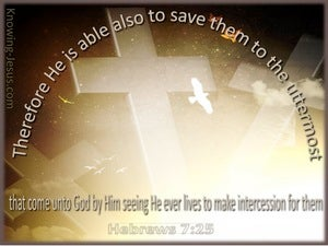 Hebrews 7:25 He Is Able To Save to the Uttermost beige