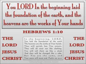 Hebrews 1:10 The Lord Laid The Foundation Of The Earth (red)